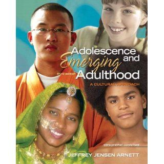 f5834e3f44 ... Adolescence and Emerging Adulthood  A Cultural Approach (3rd Edition)   Jeffrey Jensen Arnett ...