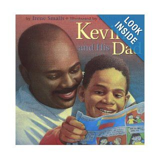 Kevin and His Dad Irene Smalls, Michael Hays 9780316798990 Books