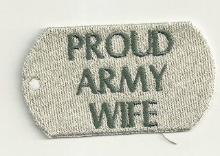 Proud Army Wife, Dog Tag Patch: Everything Else