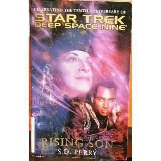 Rising Son (Star Trek Deep Space Nine (Unnumbered Paperback)): S.D. Perry: 9780743448383: Books