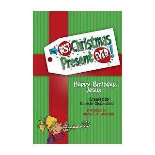 The Best Christmas Present Ever! Happy Birthday, Jesus   Digital Teacher Resource Kit: Software