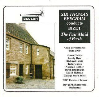 Bizet: The Fair Maid of Perth / Sir Thomas Beecham: Music
