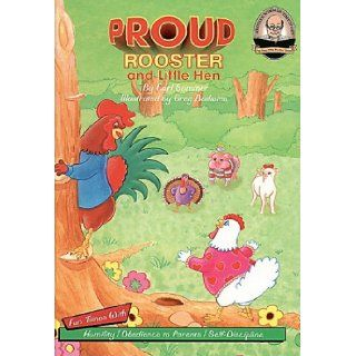 Another Sommer Time Story: Proud Rooster and Little Hen with CD Read Along: Carl Sommer, Greg Budwine: 9781575377100: Books