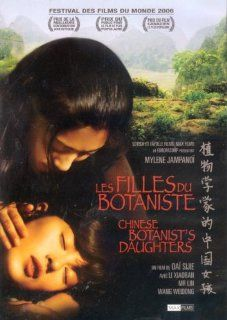 Les Filles du botaniste / The Chinese Botanist's Daughters (Original Mandarin Version   With English Subtitles): Xiao Ran Li, Myl�ne Jampano, Wei chang Wang, Ling Dong Fu, Sijie Dai: Movies & TV