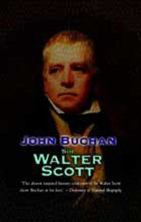 Sir Walter Scott: John Buchan: 9781842327920: Books