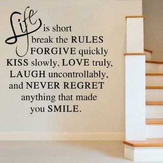 Life Is Short Break the Rules Forgive Quickly Kiss Slowly Love Truly Laugh Uncontrollably Wall Decal Sticker Living Room Stickers Black Color High 60cm Wide 58cm : Baby