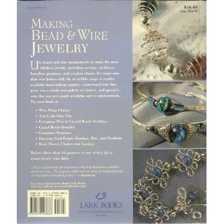 Making Bead & Wire Jewelry: Simple Techniques, Stunning Designs: Dawn Cusick: 9781579903886: Books
