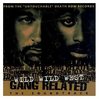 Wild Wild West Gang Related: The Soundtrack [Clean Version]: Music