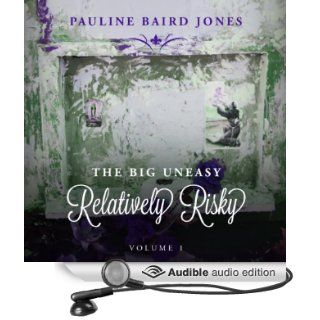 Relatively Risky: The Big Uneasy (Audible Audio Edition): Pauline Baird Jones, Kevin Scollin: Books