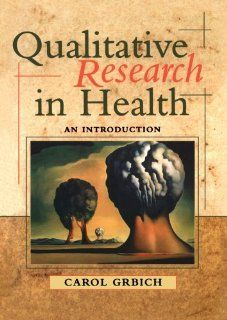 Qualitative Research in Health An Introduction Carol Grbich 9780761961048 Books