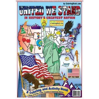United We Stand In History's Greatest Nation Coloring Book ColoringBook, Really Big Coloring Books 9781935266808 Books