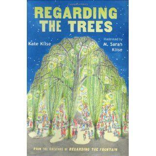 Regarding the Trees: A Splintered Saga Rooted in Secrets: Kate Klise, M. Sarah Klise: 9780152051631: Books