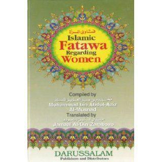 Islamic Fatawa regarding Women: Muhamm Abd al Aziz ibn Abd Allah;Musnid: 9789960740874: Books