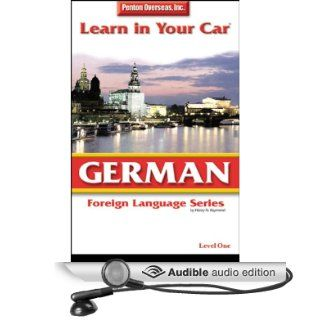 Learn in Your Car: German, Level 1 (Audible Audio Edition): Henry N. Raymond: Books