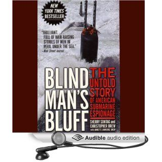 Blind Man's Bluff: The Untold Story of American Submarine Espionage (Audible Audio Edition): Sherry Sontag, Christopher Drew, Tony Roberts: Books