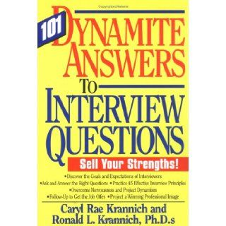 101 Dynamite Answers to Interview Questions Sell Your Strengths Caryl Krannich 9781570231131 Books