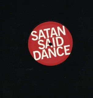 Satan Said Dance [Vinyl]: Music