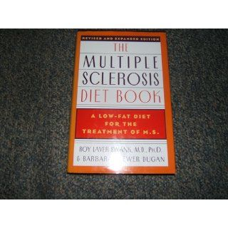The Multiple Sclerosis Diet Book: Roy Laver Swank, Barbara Brewer Dugan: 9780385232791: Books