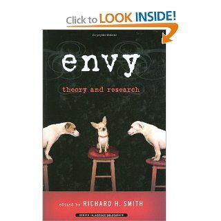 Envy: Theory and Research (Series in Affective Science) (9780195327953): Richard Smith: Books