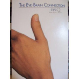 The Eye Brain Connection Replacement Book (Results in Just 7 Minutes, By Infinite Mind, Brain Enhancement Technology): eyeQ: Books