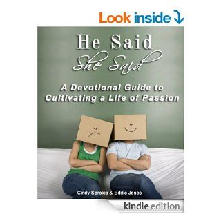 He Said, She Said: One Verse   Two Points of View: Christian Devotionals for Women and Men (A Christian Devotions Ministries Resource Book 1) eBook: Cindy Sproles, Eddie Jones: Kindle Store