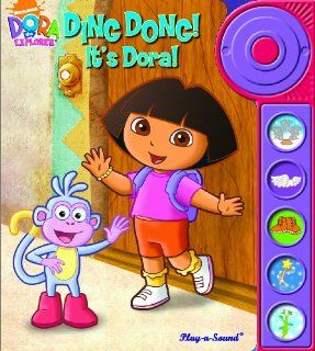 Play a Sound: Dora the Explorer, Ding Dong! It s Dora! (Dora the Explorer (Publications International)): Editors of Publications International, Ltd.: 9781412775984: Books