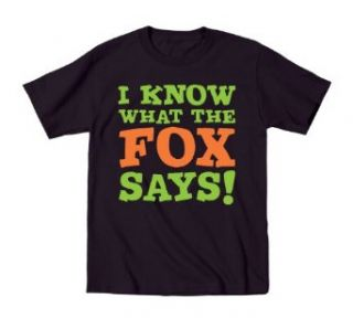 I Know What the Fox Says Funny Toddler T Shirt Clothing