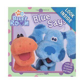 Blue Says (Blue's Room): Orli Zuravicky, Karen Craig: 9781416941279: Books