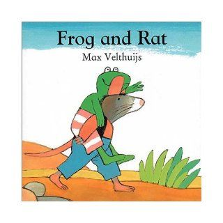 Frog and Rat (Frog series) Max Velthuijs Max 9780862649968 Books