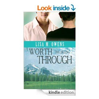 Worth the Seeing Through (Love's Value Book 2)   Kindle edition by Lisa M. Owens. Literature & Fiction Kindle eBooks @ .