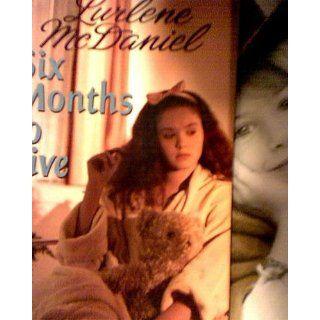 Six Months to Live: Lurlene McDaniel: 9780553542110: Books