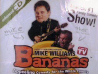 Bananas: Appeeling Comedy for the Whole Family: As Seen on TV: Hosted by Thor Ramsey featuring Mike Williams: Music