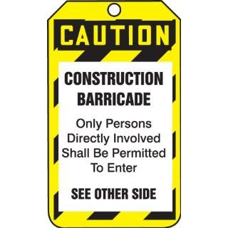 "Accuform Signs TAB103PTP RP Plastic Barricade Tag, Legend ""CAUTION CONSTRUCTION BARRICADE Only Persons Directly Involved Shall Be Permitted To Enter/Checklist"", 3 1/4"" Width x 5 3/4"" Height, White/Black on Yellow (Pack of 25): Lockout T"