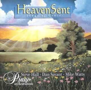 Heaven Sent: Songs of Grace: Music