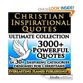 CHRISTIAN INSPIRATIONAL QUOTES   3000+ Inspirational and Motivational Quotes about God, Jesus, Chrisitanity and Christian Living Designed Specifically for Christians eBook: Father Michael Bonham: Kindle Store