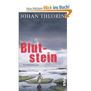 Blutstein: Kriminalroman (�land Reihe, Band 3): Johan Theorin, Kerstin Sch�ps: Bücher