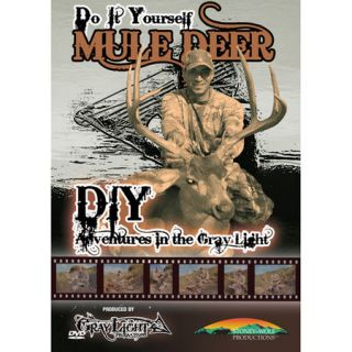 Do It Yourself Mule Deer   DIY Adventures In The Gray Light DVD