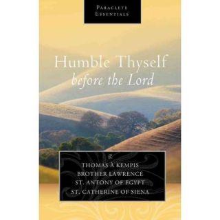 Humble Thyself Before the Lord