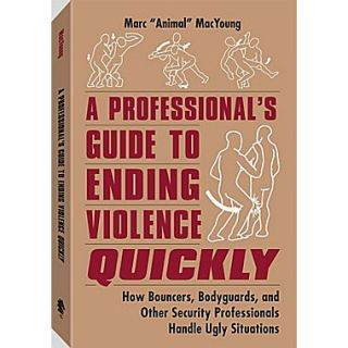 A Professionals Guide to Ending Violence Quickly
