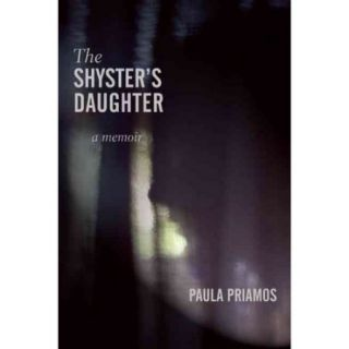The Shyster's Daughter: A Memoir