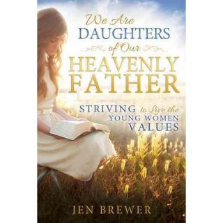 We Are Daughters of Our Heavenly Father (Paperback)