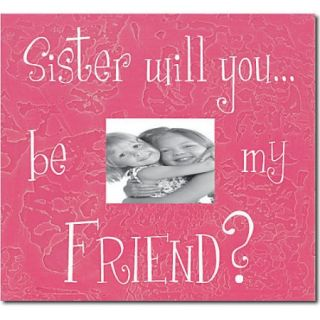 Forest Creations Sister Will YouBe My Friend? Child Frame