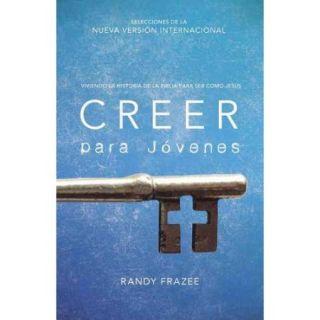 Creer / Believe: Viviendo La Historia De La Biblia Para Ser Como Jes?s / Think, Act, Be Like Jesus: Para J?venes / Kid's Edition