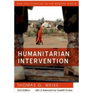 Humanitarian Intervention: Ideas in Action