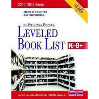 Leveled Book List, K 8+ 2010 2012 (Paperback)