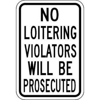 """No Loitering"" Property Control Sign"